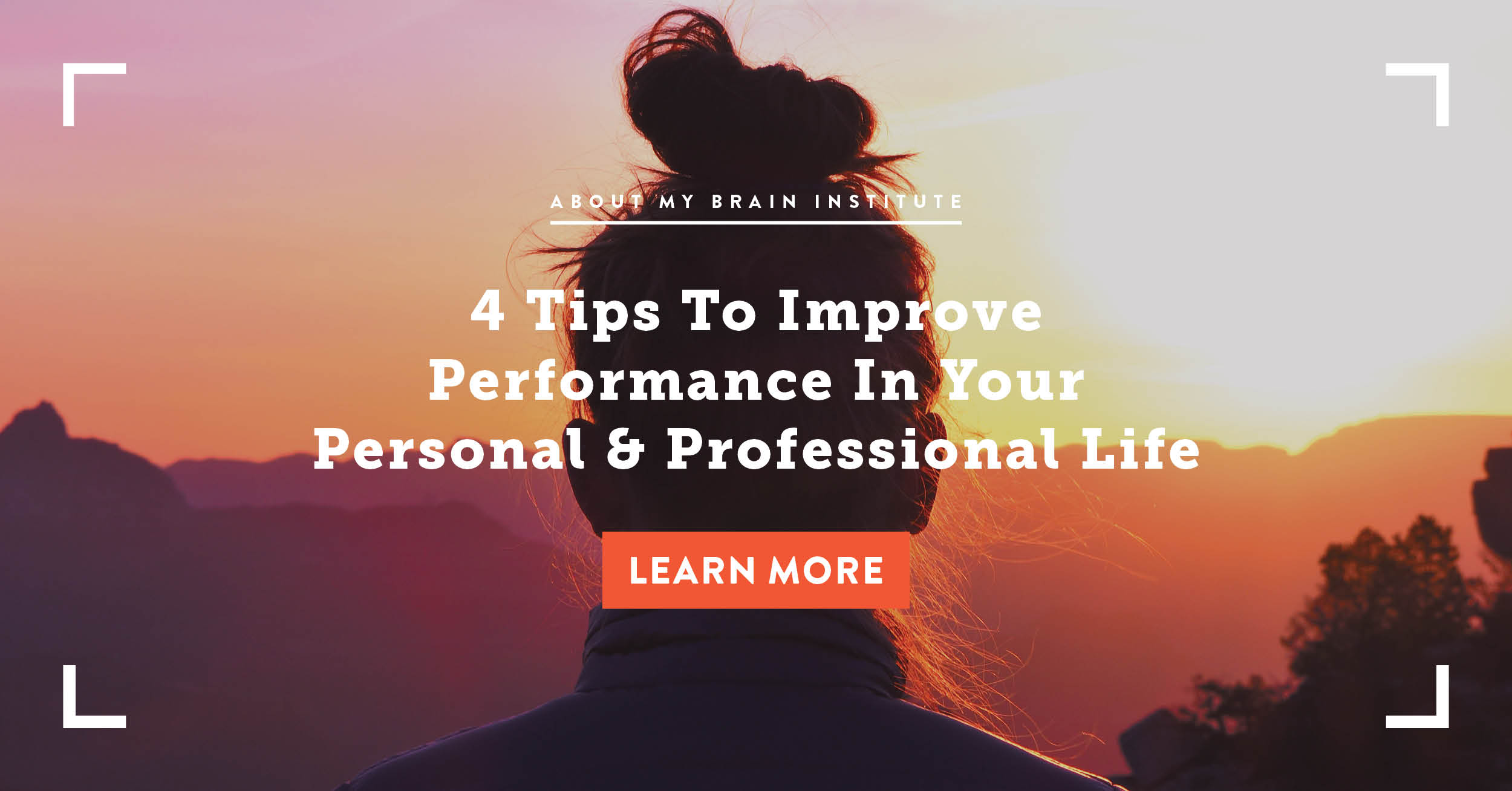 4 Tips To Improve Performance In Your Personal & Professional Life