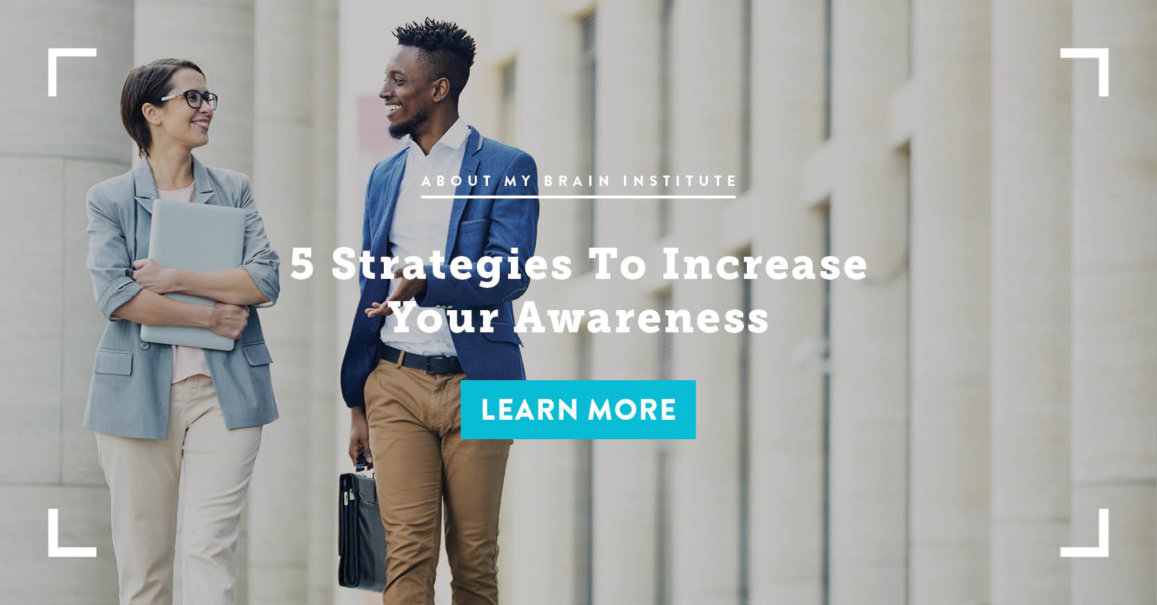 5 Strategies To Increase Your Awareness