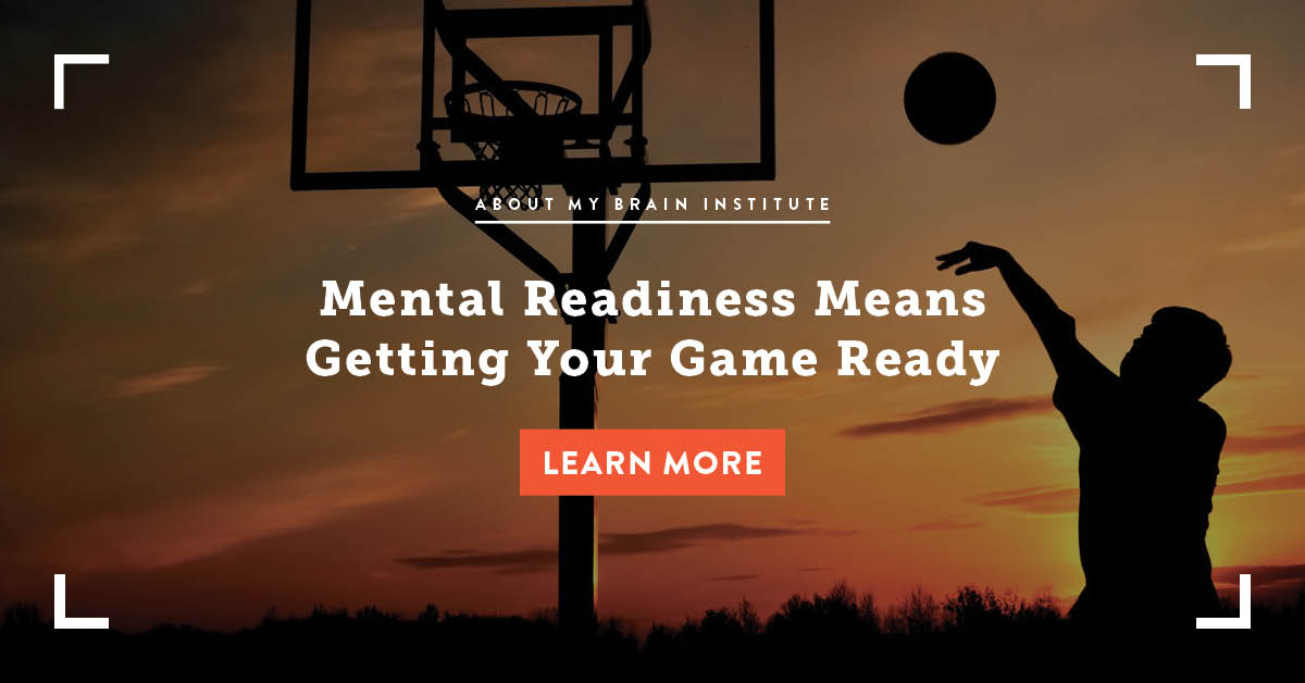 Mental Readiness Means Getting Your Game Ready