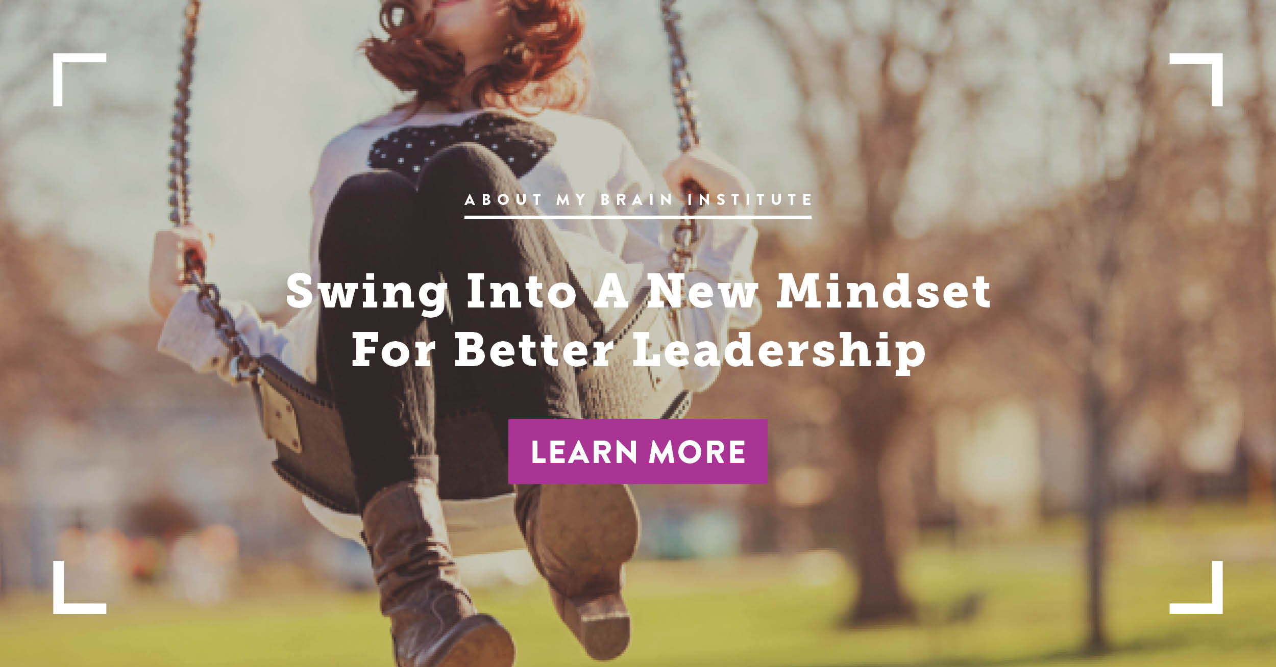 Swing Into A New Mindset For Better Leadership