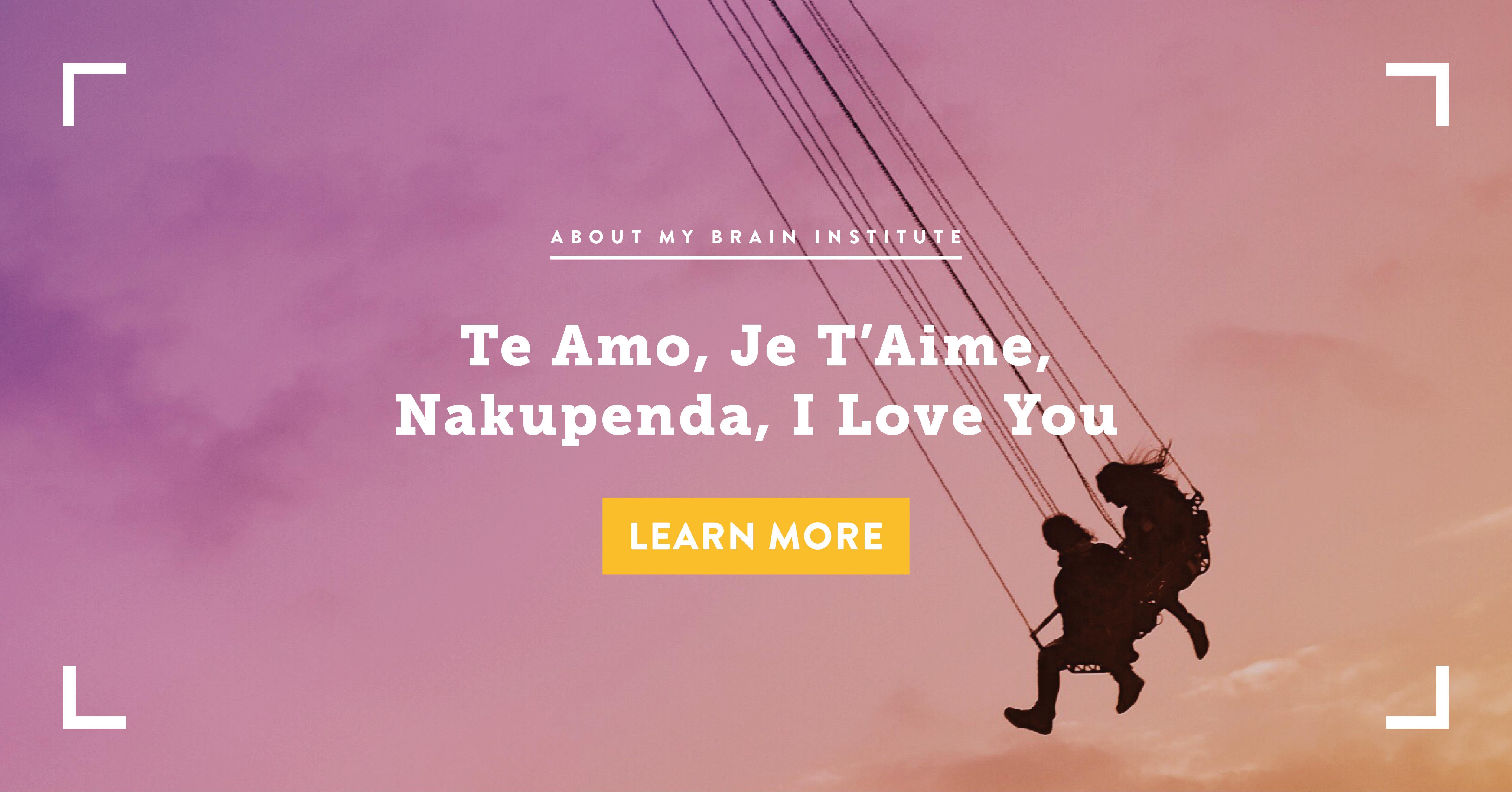 Te Amo, Je T'Aime, Nakupenda, I Love You