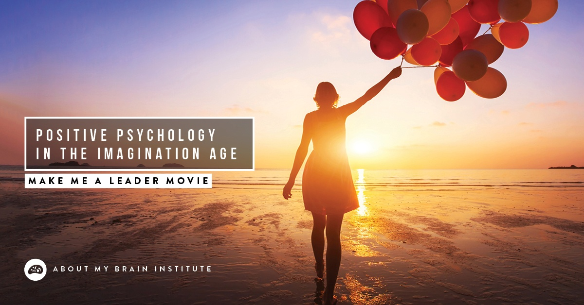 Positive Psychology In The Imagination Age