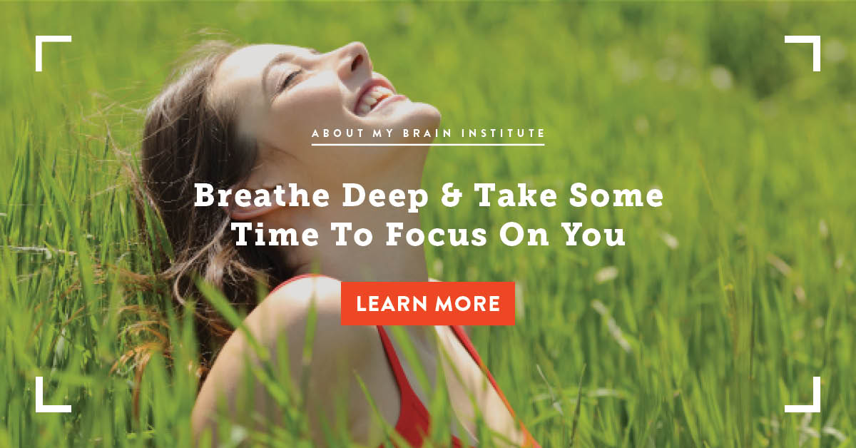 Breathe Deep And Take Some Time To Focus On You