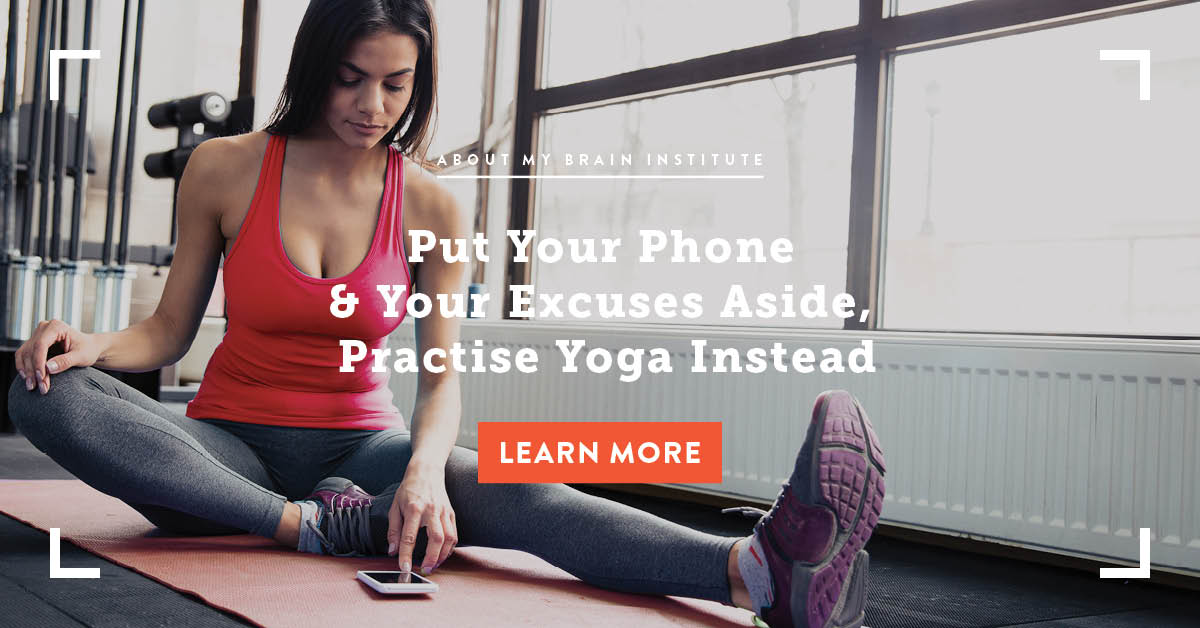 Put Your Phone And Excuses Aside, Practise Yoga Instead