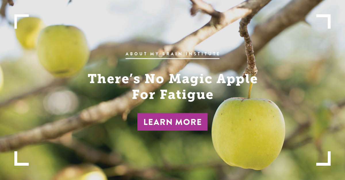 There Is No Magic Apple For Fatigue