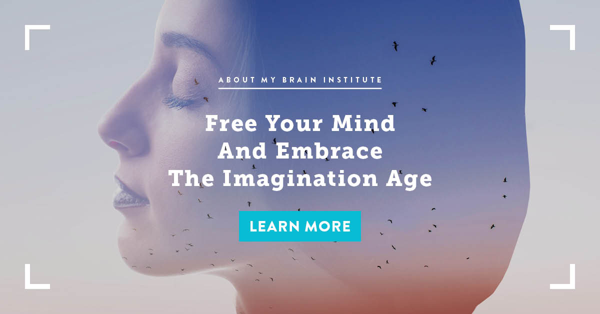 Free Your Mind And Embrace The Imagination Age