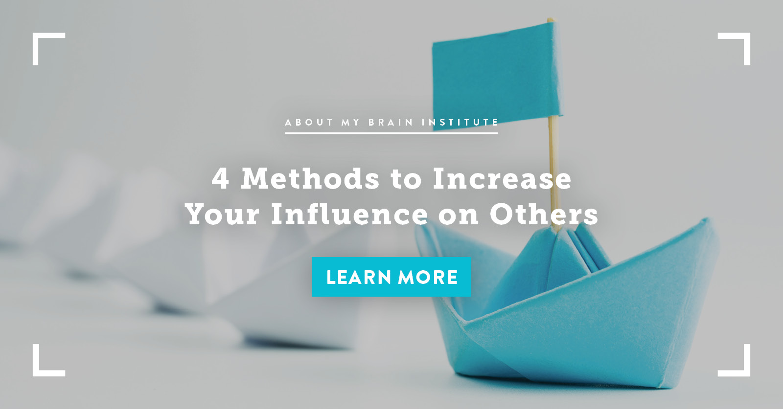 4 Methods to Increase Your Influence with Others