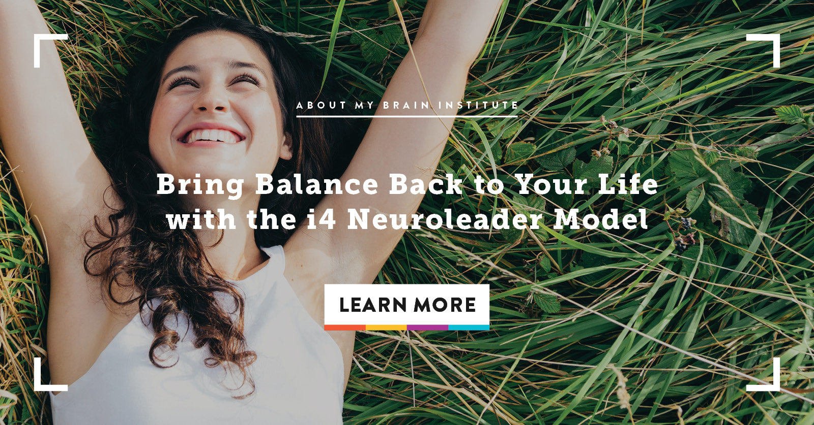 Bring Balance Back to Your Life with the i4 Neuroleader Model