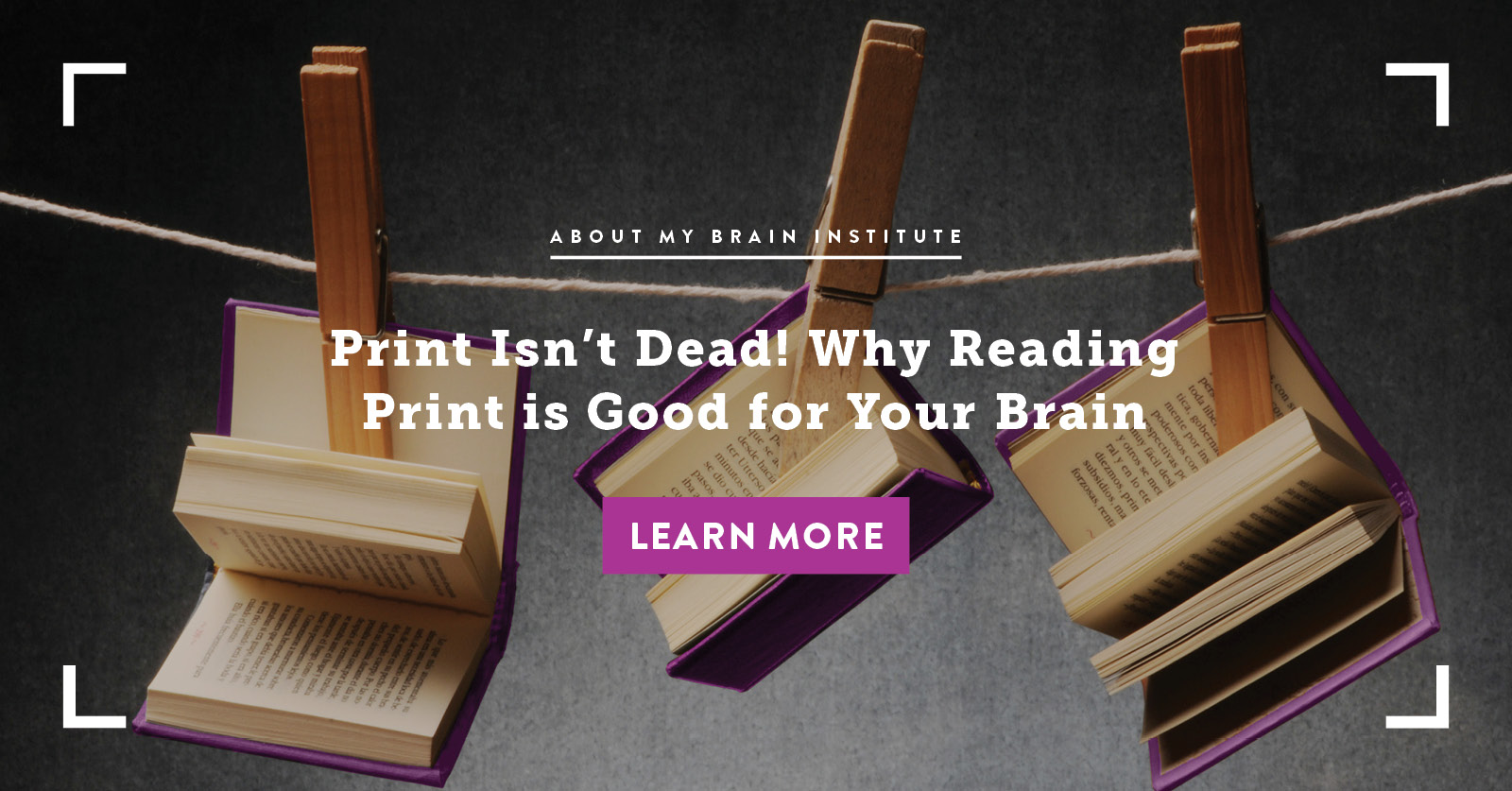 Print Isn't Dead! Why Reading Print is Good for Your Brain