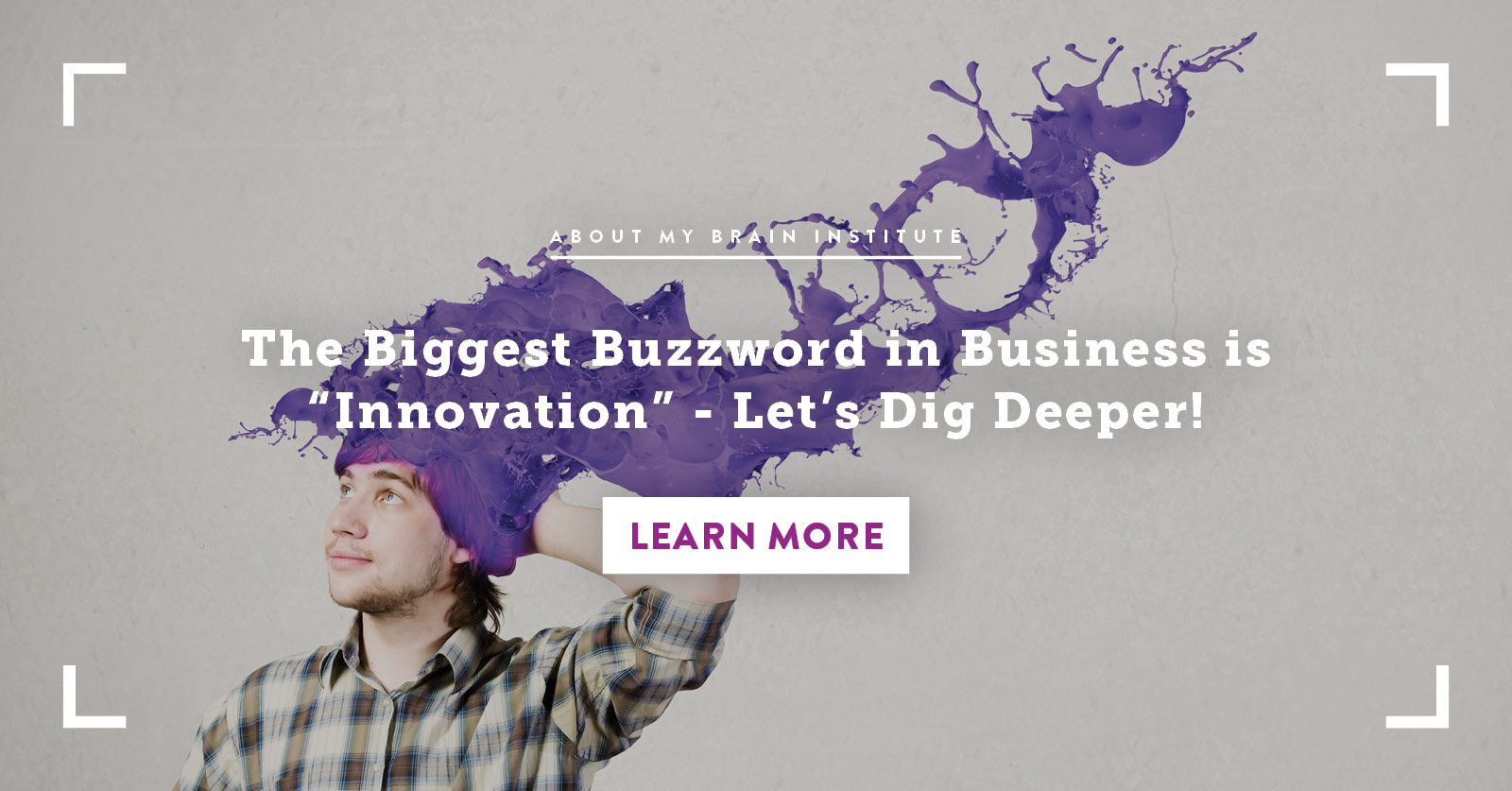 "The Biggest Buzzword in Business is ""Innovation"" - Let's Dig Deeper!"
