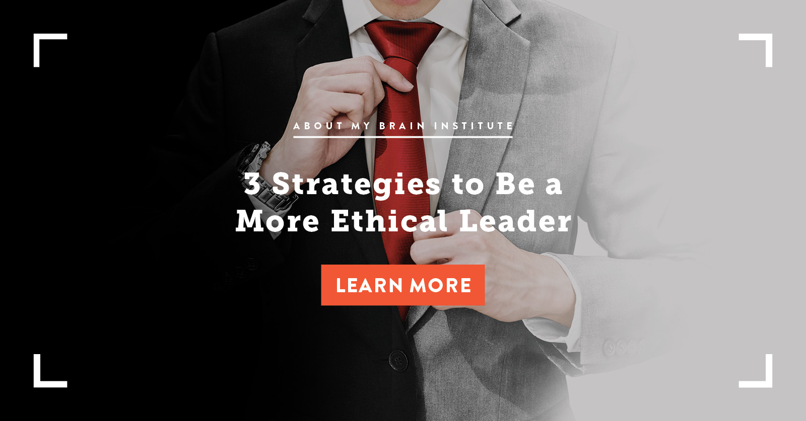 3 Strategies to Be a More Ethical Leader
