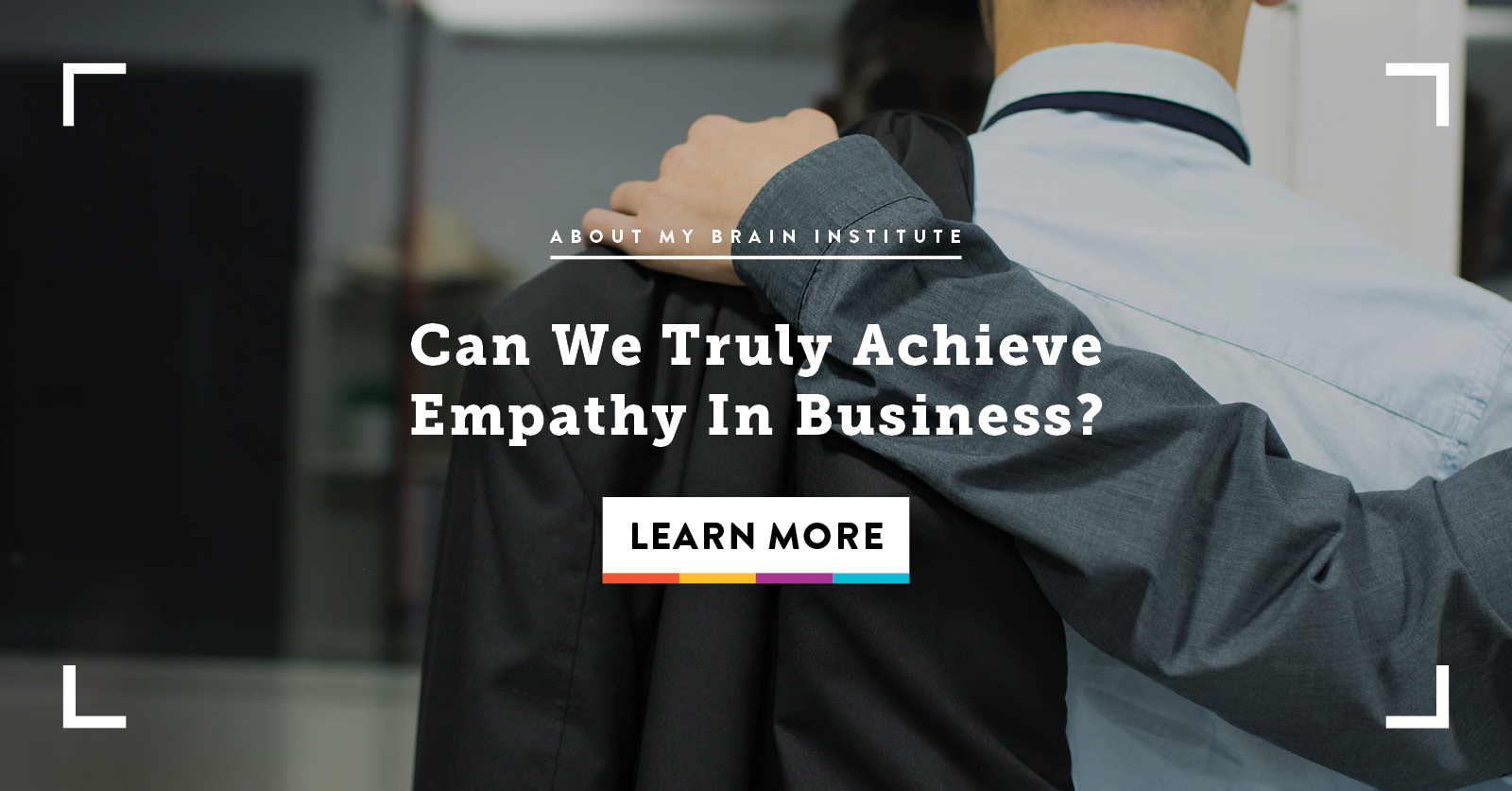 Can We Truly Achieve Empathy In Business?
