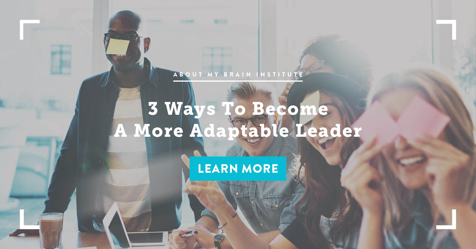 3 Ways To Become A More Adaptable Leader