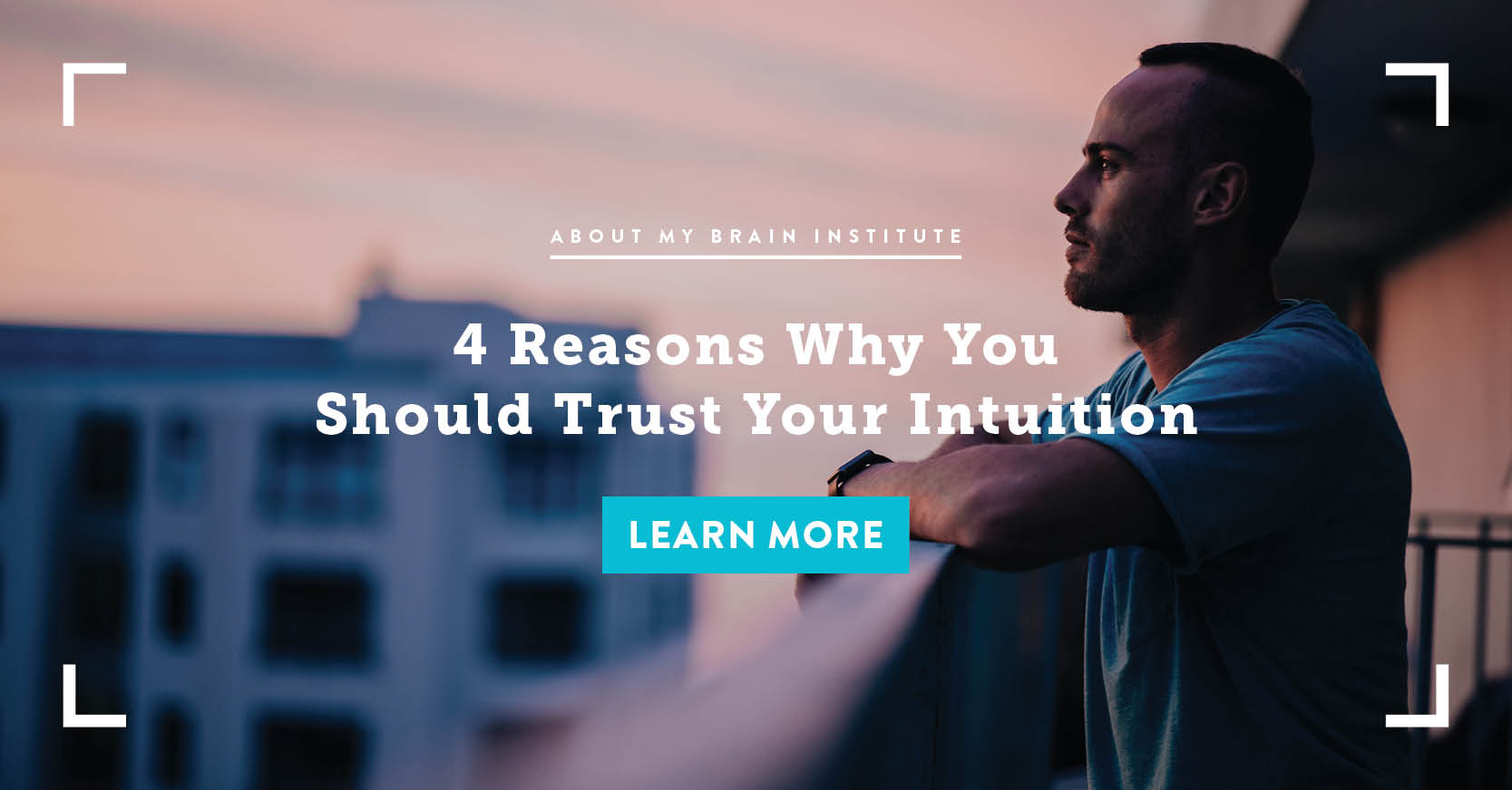4 Reasons Why You Should Trust Your Intuition