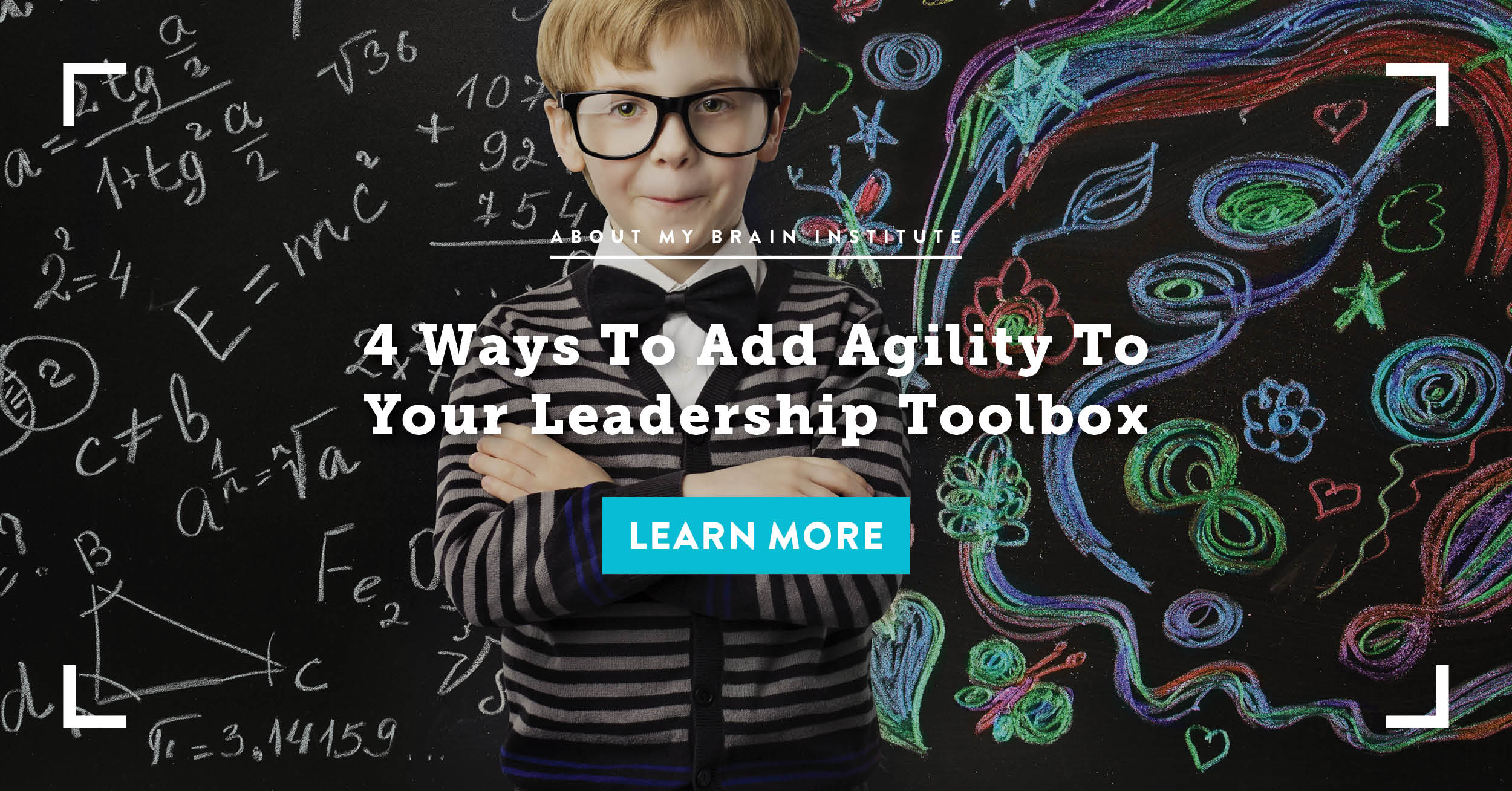 4 Ways To Add Agility To Your Leadership Toolbox