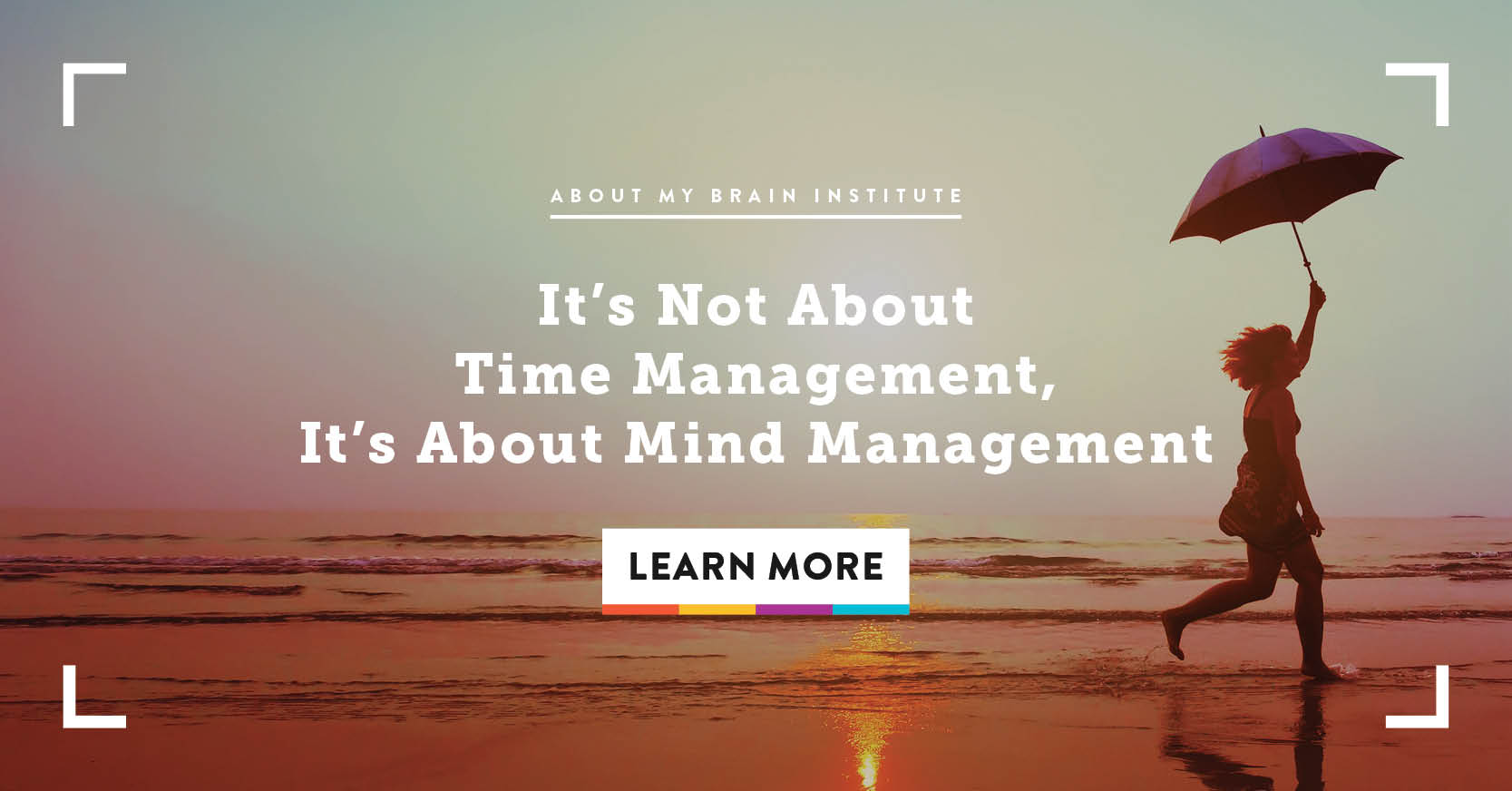 It's Not About Time Management, It's About Mind Management