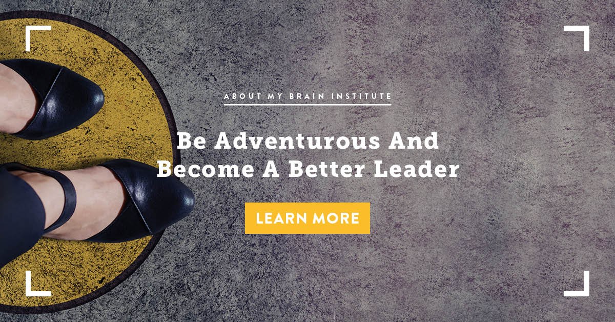 Be Adventurous and Become A Better Leader