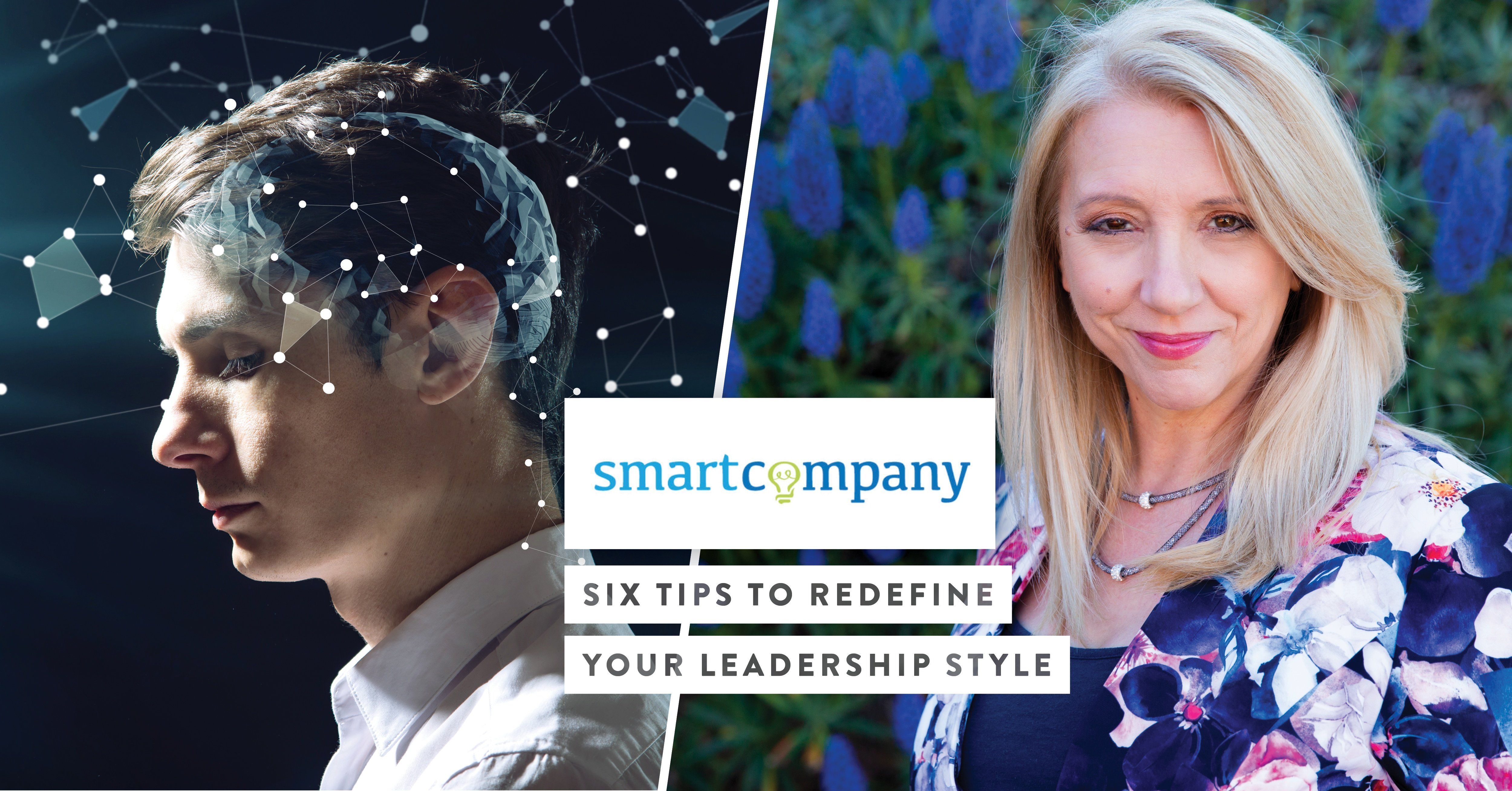 Smart Company: Six Tips To Redefine Your Leadership Style